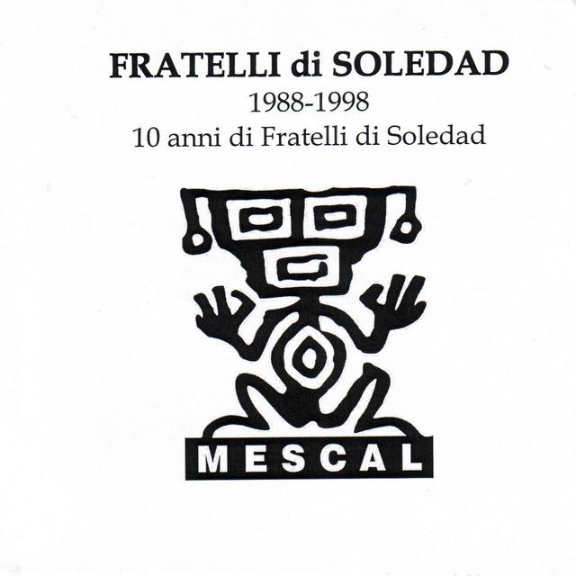 FRATELLI DI SOLEDAD