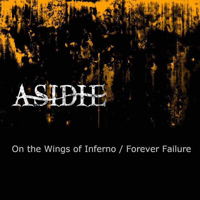 On the wings of Inferno / Forever Failure
