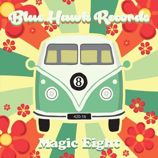 (Blue Hawk Records Presents) Magic Eight