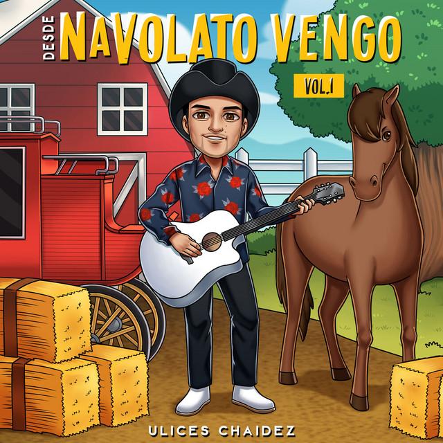Desde Navolato Vengo, Vol. 1 (En Vivo)