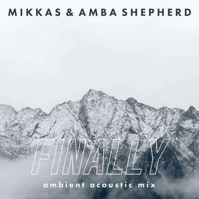 Finally - Ambient Acoustic Mix Image