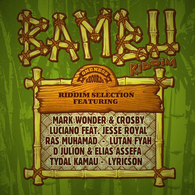 Bambu Riddim (Oneness Records Presents)