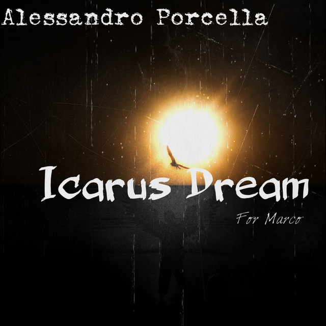 Icarus Dream - For Marco