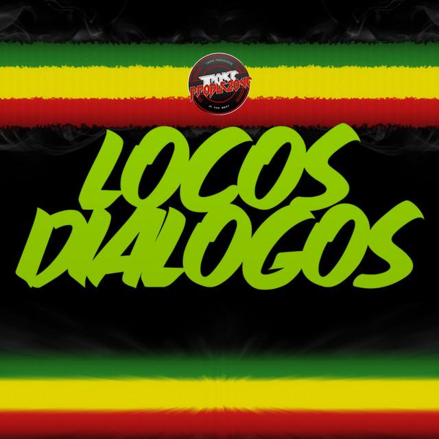Locos Dialogos (Instrumental)