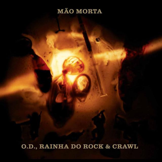 O.D., Rainha Do Rock & Crawl