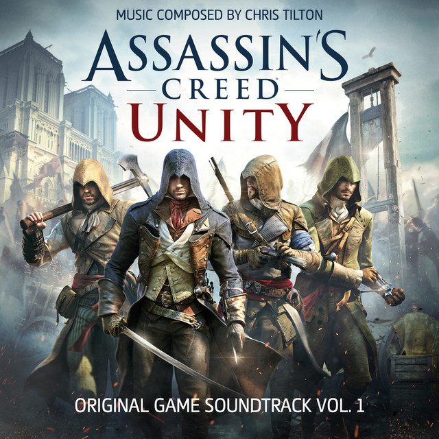 Assassin's Creed Unity, Vol. 1 (Original Game Soundtrack)