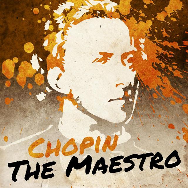 Chopin the Maestro