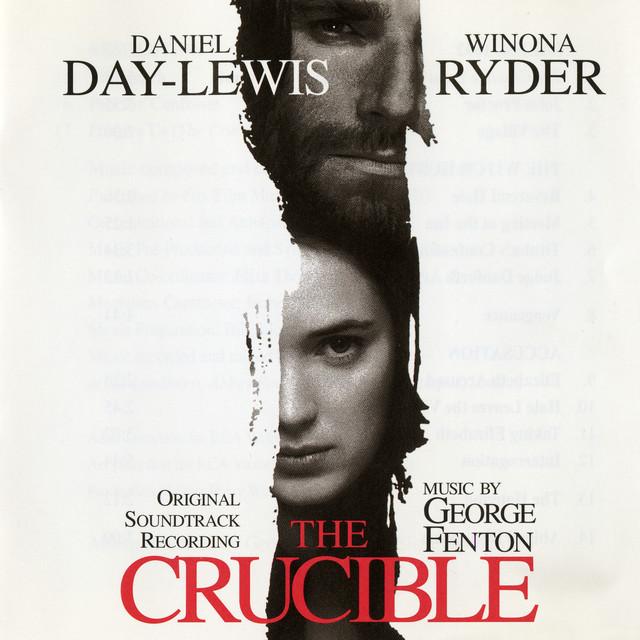 The Crucible (Original Motion Picture Soundtrack) - Official Soundtrack