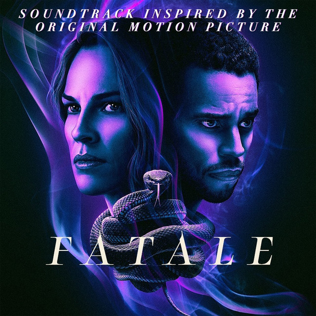 Fatale (Soundtrack Inspired by the Original Motion Picture) - Official Soundtrack