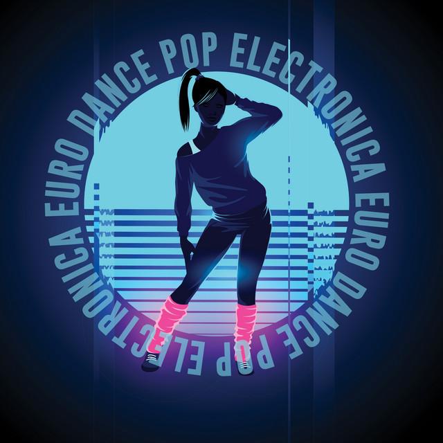 Electronica Euro Dance Pop