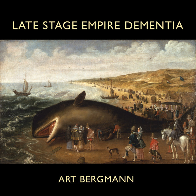Late Stage Empire Dementia
