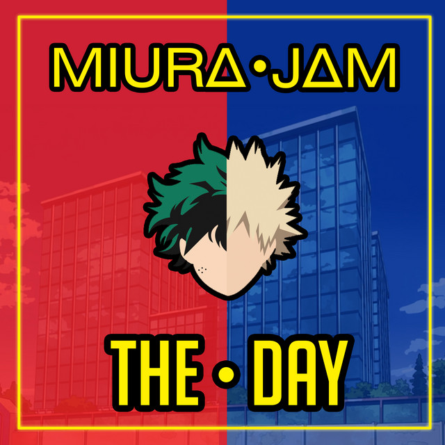 The Day From Boku No Hero Academia Single By Miura Jam Spotify