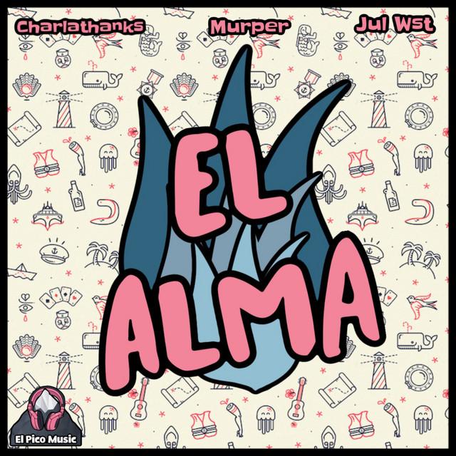 El Alma - Remastered