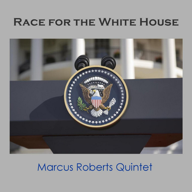 Race for the White House (feat. Jason Marsalis, Rodney Jordan, Stephen Riley & Alphonso Horne)