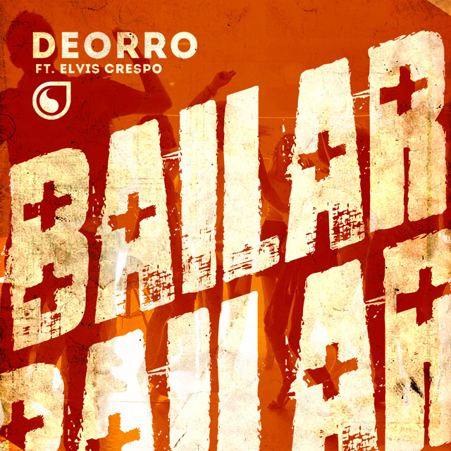 Pochette de Deorro feat. Elvis Crespo - Bailar (Radio Edit)