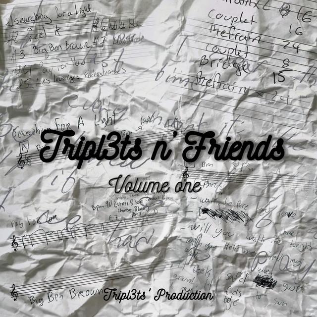 Tripl3ts n'Friends Volume One
