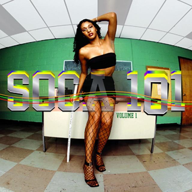 Soca 101 Vol. 1