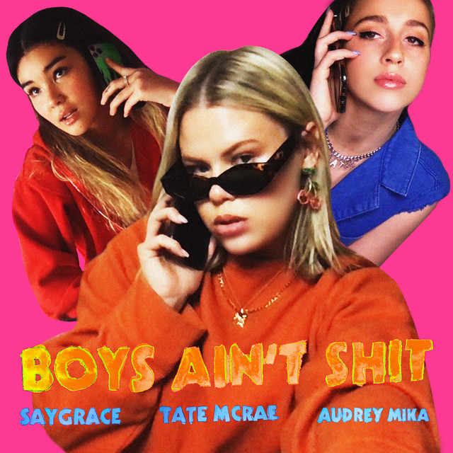 Boys Ain't Shit (feat. Tate McRae & Audrey Mika)