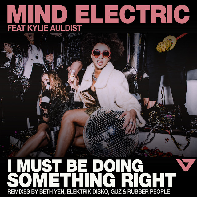 I Must Be Doing Something Right - Club Mix