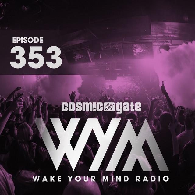 Wake Your Mind Radio 353