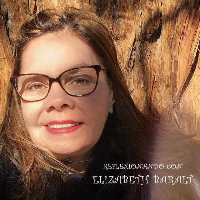 Reflexionando Con Elizabeth Baralt