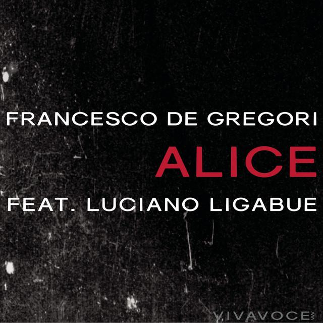 Alice (feat. Luciano Ligabue)