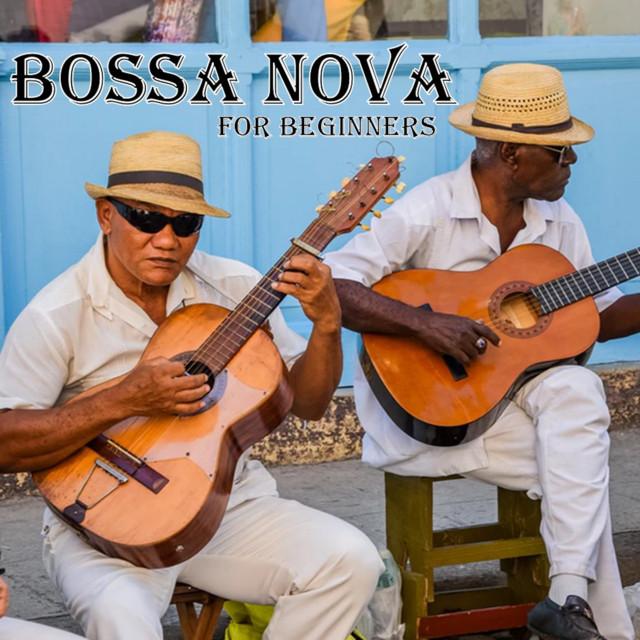 Bossa Nova For Beginners