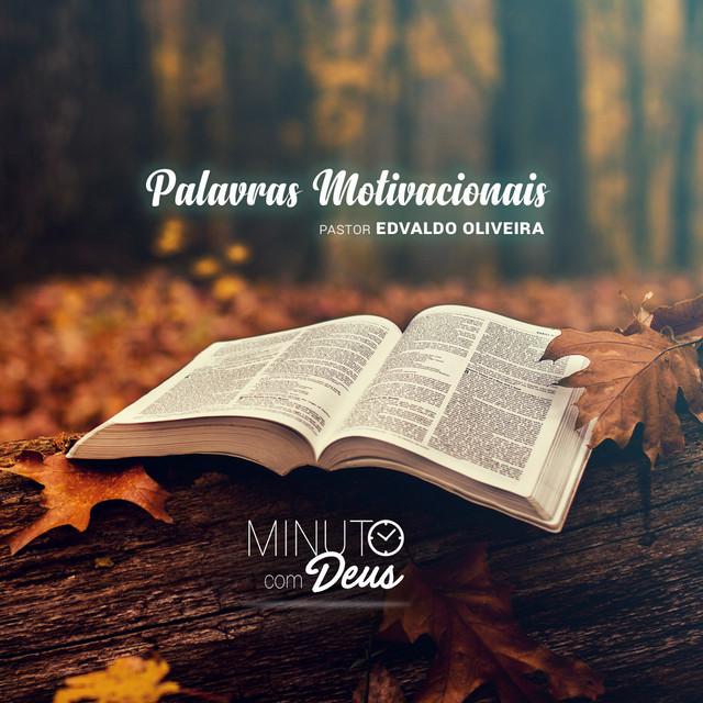 Minuto Com Deus Palavras Motivacionais By Pastor Edvaldo