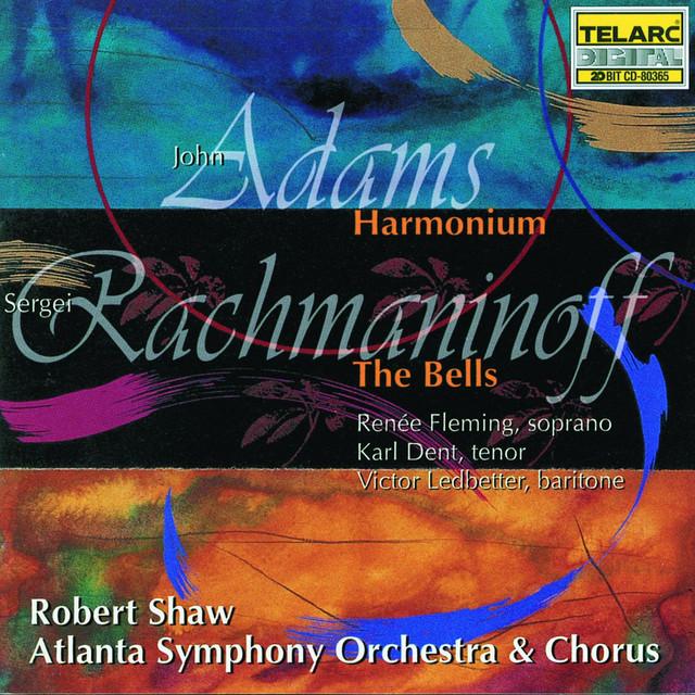 Rachmaninoff: The Bells & Adams: Harmonium