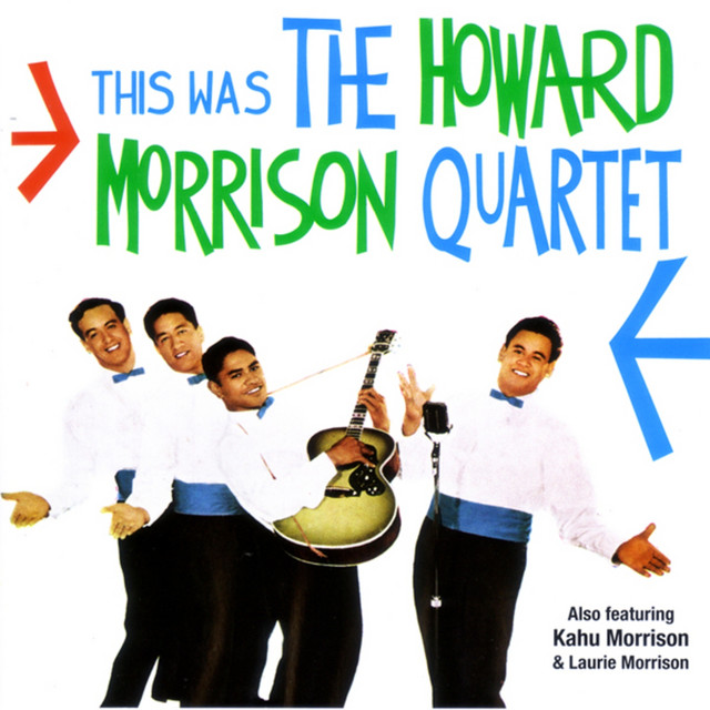 This Was The Howard Morrison Quartet