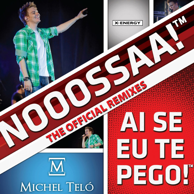 Ai Se Eu Te Pego The Official Remixes Single By Michel Teló Spotify