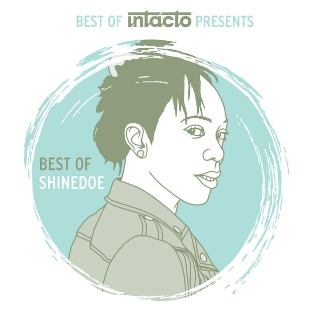 Best Of Intacto Presents: Best Of Shinedoe
