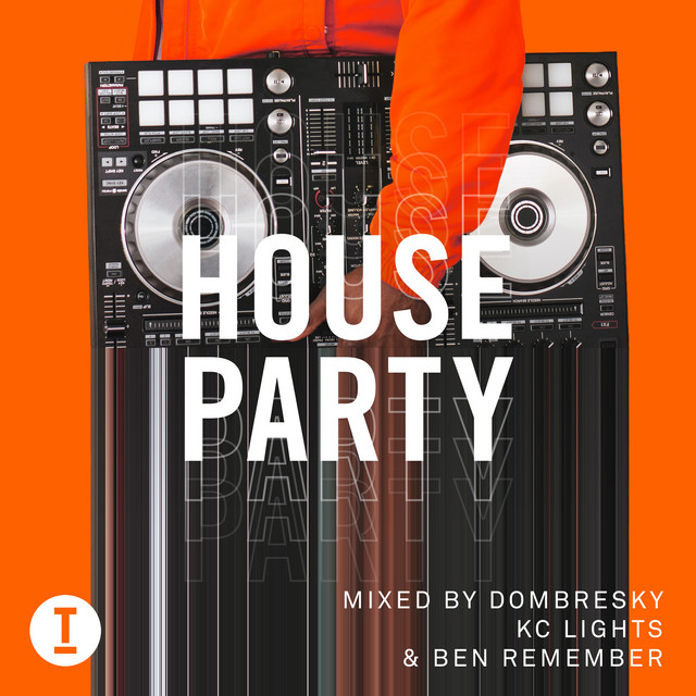 Dombresky & KC Lights & Ben Remember - Toolroom House Party (DJ Mix) cover