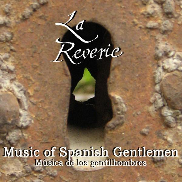 Music of Spanish Gentlemen