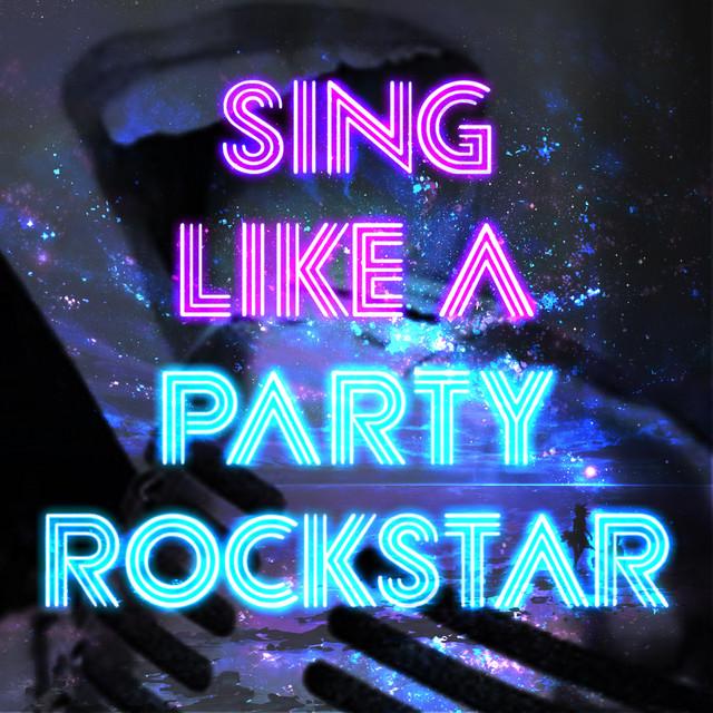 Sing Like a Party Rockstar