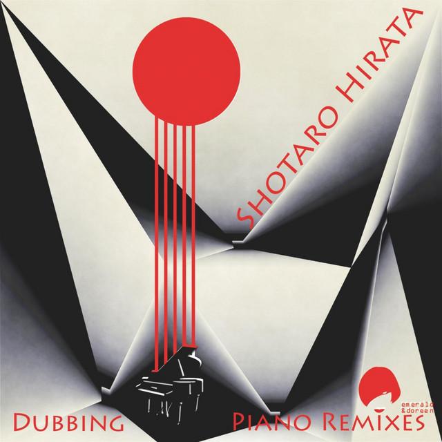 Dubbing Piano Remixes