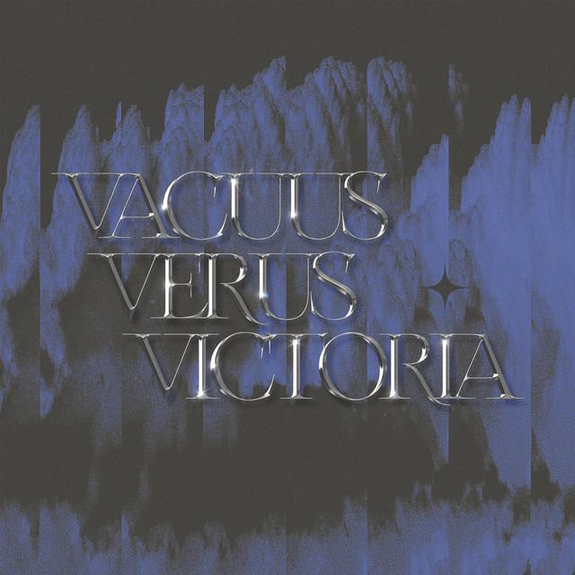 Vacuus Verus Victoria