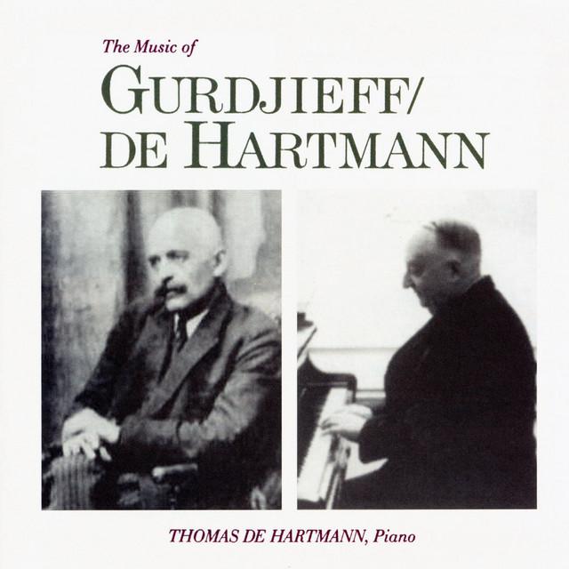 The Music of Gurdjieff / De Hartmann
