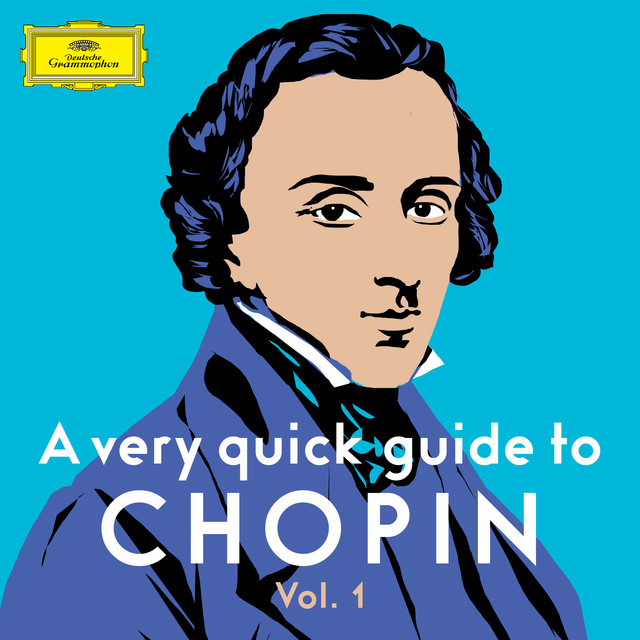 A very quick guide to Chopin Vol. 1