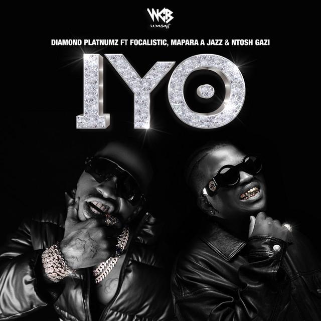 IYO (feat. Focalistic, Mapara A Jazz, & Ntosh Gazi)