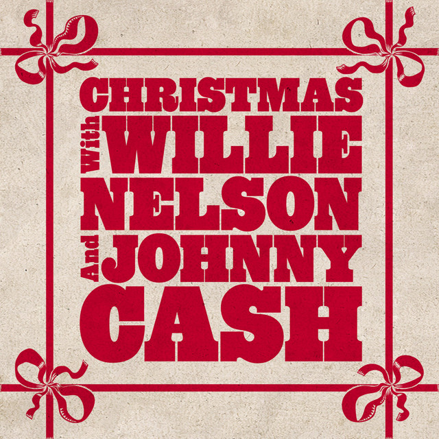 Christmas With Willie Nelson and Johnny Cash