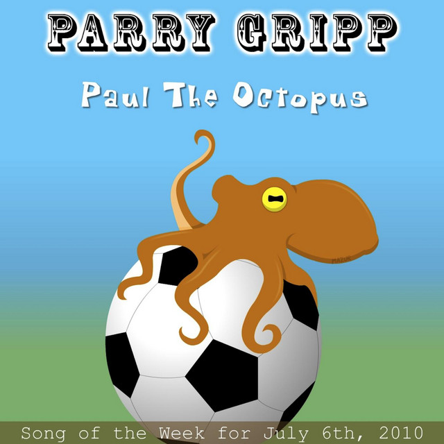 Paul The Octopus by Parry Gripp