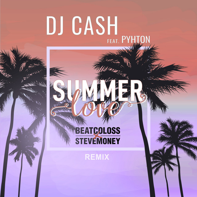 Summer Love (BeatCollos x SteveMoney Remix)