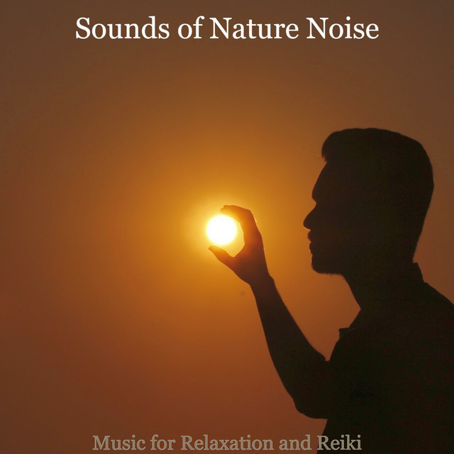 Music for Relaxation and Reiki