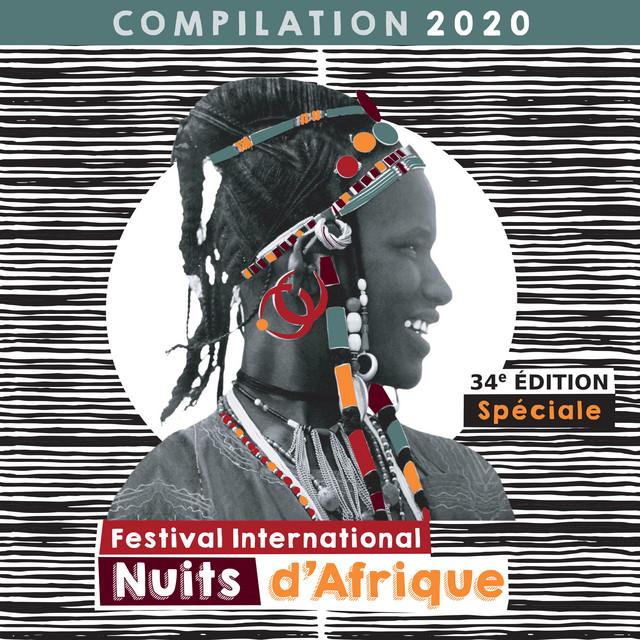 Festival International Nuits d'Afrique 34è édition - Compilation 2020
