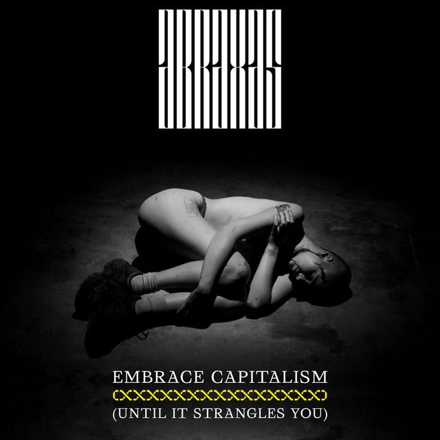 Embrace Capitalism (Until It Strangles You)