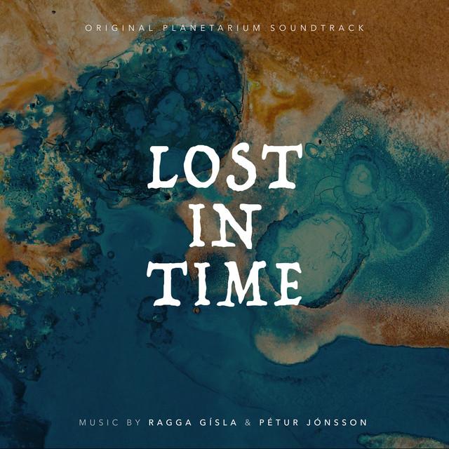 Lost in Time (Original Planetarium Soundtrack)