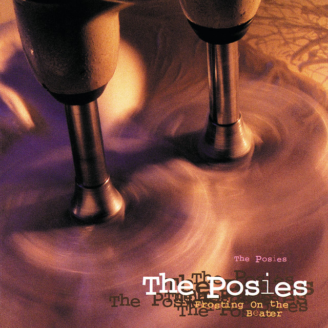 The Posies  Frosting On The Beater :Replay