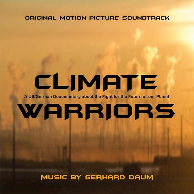 Climate Warriors (Original Motion Picture Soundtrack)