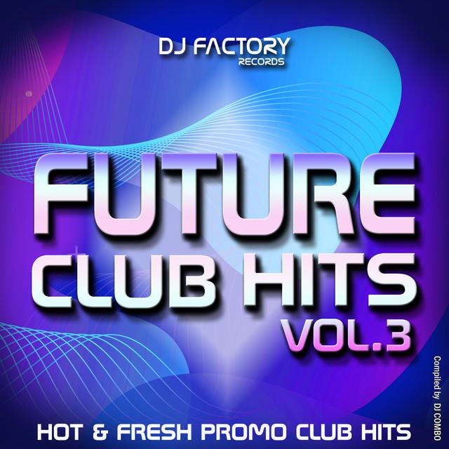 Future Club Hits vol. 3